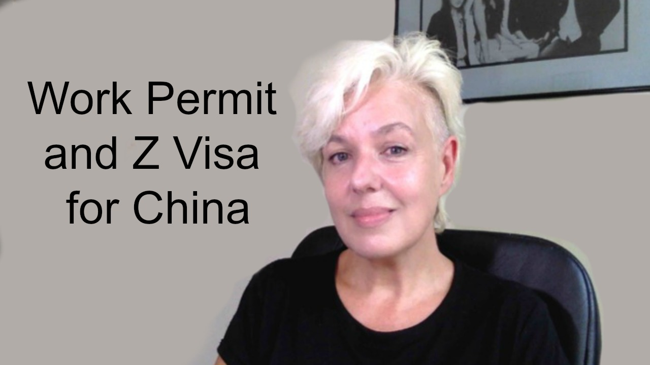 China Work Permit and Z Visa by Anthea Palmer